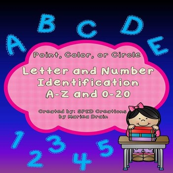 Letter and Number Identification A-Z and 0-20: Point, Color, or Circle