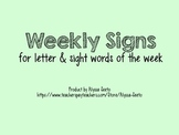 Letter and Sight Word of the Week signs
