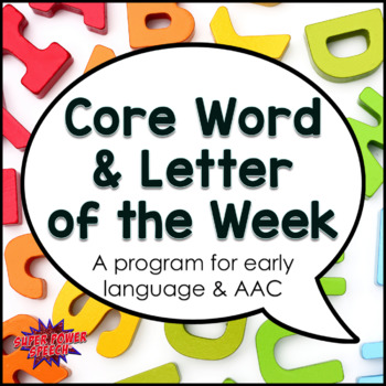 Letter and Word of the Week (Vocabulary for early language