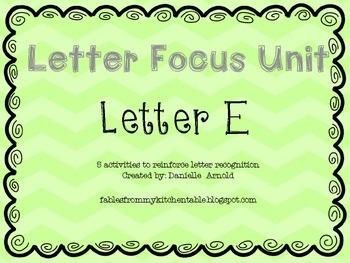 Letter focus: Letter E