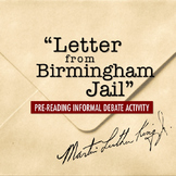 Letter from Birmingham Jail Pre-Reading Informal Debate Activity