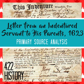 Letter from an Indentured Servant to His Parents 1623 Primary Source Analysis