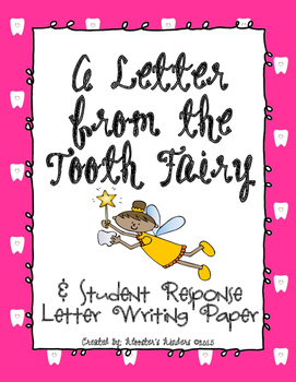 Letter from the Tooth Fairy & Student Response Letter Writing Paper