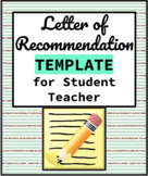 Letter of Recommendation for Student Teacher (Example & Template)