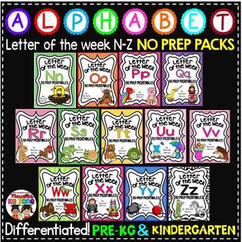 Letter of The Week ALPHABET WORKSHEETS- NO PREP-BUNDLE 2 (LETTERS N-Z)