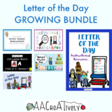 Letter of the Day Instruction: Growing Resource Bundle