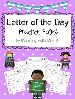 Letter of the Day Practice Pages