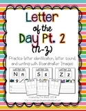Letter of the Day Pt. 2 (N-Z)