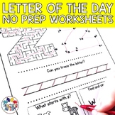 Letter of the Day Worksheets No Prep