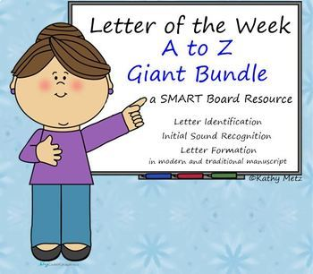 Letter of the Week:  A to Z Giant Bundle:  A SMART Board Resource