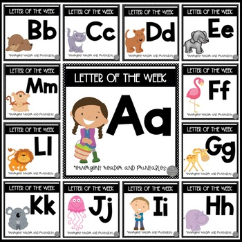Letter of the Week BUNDLE  A-M with Emergent Readers and Literacy Materials