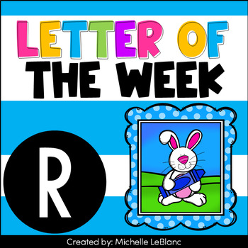 Letter of the Week Activities - R