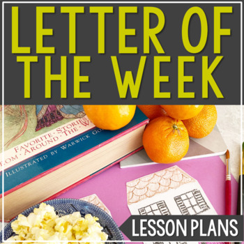 Letter of the Week Activities, Crafts, Alphabet Cards, and Book List