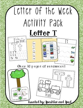 Letter of the Week Activity Pack ( Letter T)