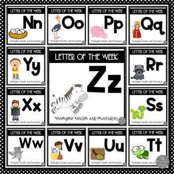Letter of the Week BUNDLE  N-Z  with Emergent Readers and Literacy Materials