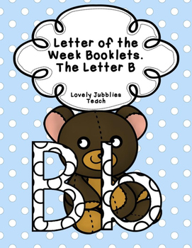 Letter of the Week Booklets and More: Letter B