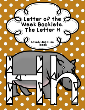 Letter of the Week Booklets and More: Letter H