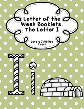 Letter of the Week Booklets and More: Letter I