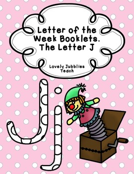 Letter of the Week Booklets and More: Letter J