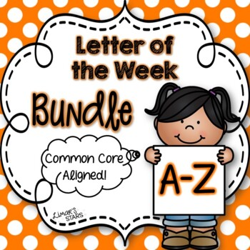 Letter of the Week Bundle {Alphabet A-Z}