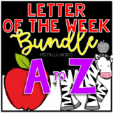 Letter of the Week Bundle A-Z / Distance Learning
