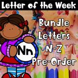 Letter of the Week Bundle - Letters N-Z {Pre-Order}