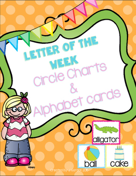 Letter of the Week - Circle Charts and Alphabet Cards