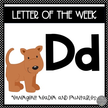 Letter of the Week ❤️ D Emergent Reader and Literacy Materials