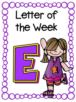 Letter of the Week- E