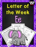 Alphabet Letter of the Week E