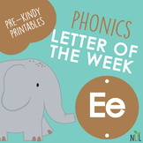 Letter of the Week - E - Phonic activities