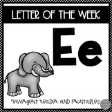 Letter of the Week ❤️ E Emergent Reader and Literacy Materials