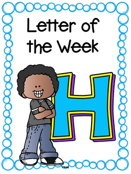 Letter of the Week- H