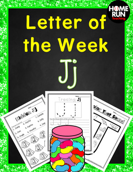 Alphabet Letter of the Week J