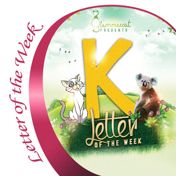 Letter of the Week K