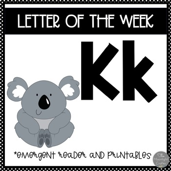 Letter of the Week ❤️ K Emergent Reader and Literacy Materials