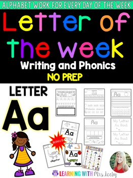 Letter of the Week - LETTER Aa - Writing, phonics, and letter work for a week