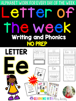 Letter of the Week - LETTER Ee - Writing, phonics, and letter work for a week