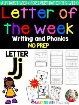 Letter of the Week - LETTER Jj - Writing, phonics, and letter work for a week