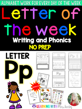 Letter of the Week - LETTER Pp - Writing, phonics, and letter work for a week