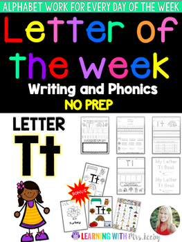 Letter of the Week - LETTER Tt - Writing, phonics, and letter work for a week
