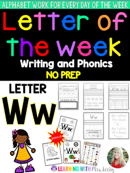 Letter of the Week - LETTER Ww - Writing, phonics, and let