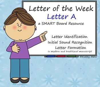 Letter of the Week:  Letter A:  A SMART Board Resource