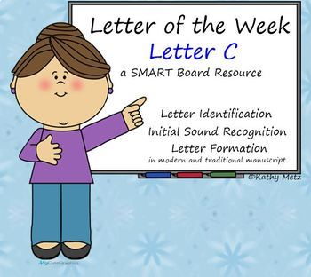 Letter of the Week:  Letter C:  A SMART Board Resource