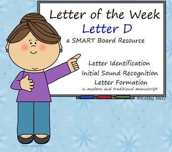 Letter of the Week:  Letter D:  A SMART Board Resource