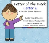 Letter of the Week:  Letter E:  A SMART Board Resource