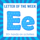 Letter of the Week - Letter E Preschool Unit