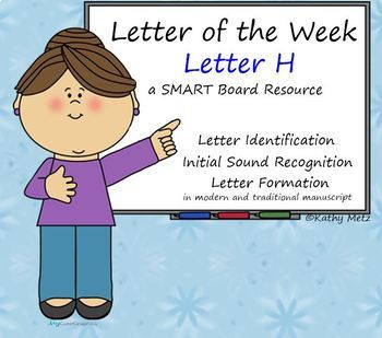 Letter of the Week:  Letter H:  A SMART Board Resource