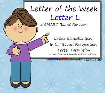 Letter of the Week:  Letter L:  A SMART Board Resource