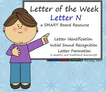 Letter of the Week:  Letter N:  A SMART Board Resource